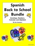 Spanish Back to School Bundle - Greetings, Numbers, Calendar, Alphabet