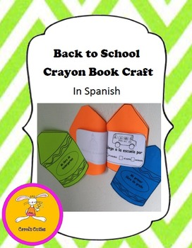 Spanish Back to School Crayon Book Writing Activity/Craft