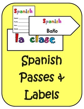 Spanish Classroom Labels and Passes Combo Set