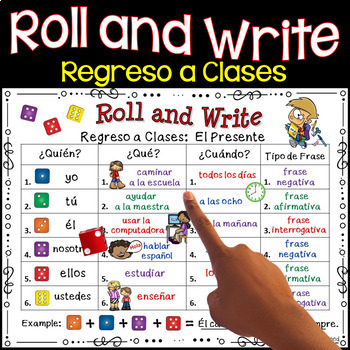 Back to School Spanish Activities (Regreso a Clases) Roll & Write Verbs