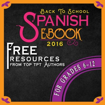 Spanish Back to School Secondary Ebook: Tips and FREE Resources