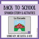 Spanish Back to School Story & Activities--La Escuela