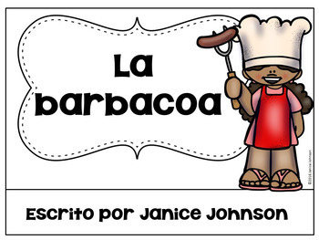 Spanish Barbecue Reader {la barbacoa} & Vocabulary Pack ~ Simplified