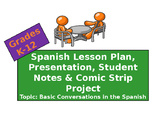 Spanish Basic Conversation Lesson Plan: Ppt, Student Notes & Comic Project