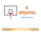 Spanish Basic Gustar Basketball