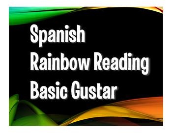 Spanish Basic Gustar Rainbow Reading