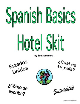 Spanish Basic Language Hotel Skit / Role Play & Follow-up Worksheet