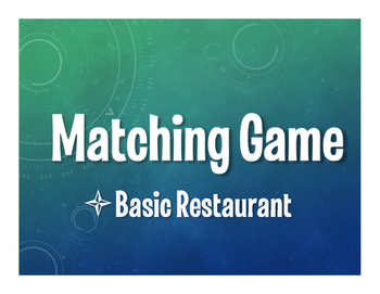 Spanish Basic Restaurant Matching Game