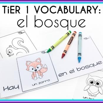 Spanish Basic Vocabulary Activities: El Bosque (Forest)