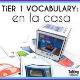 Spanish Speech Therapy Tier 1 Vocabulary Activities La Casa House
