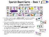 Spanish Basics Board Game (Book 1) ¿Cómo se dice?