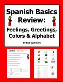 Spanish Basics Review - Colors, Alphabet, Feelings, and Greetings Worksheet