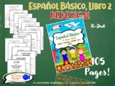 Spanish Basics Workbook for Grades K-1! Book 2 (Over 100 w