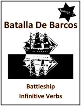 Spanish Infinitive Verbs Review Game Battleship, First Year Verbs Fun Activity!