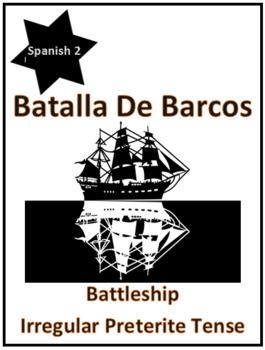 Spanish Irregular Preterite Verbs Review Game Battleship Fun Activity!