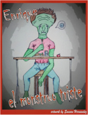 Spanish Beginner - Enrique el monstruo triste - Comprehens