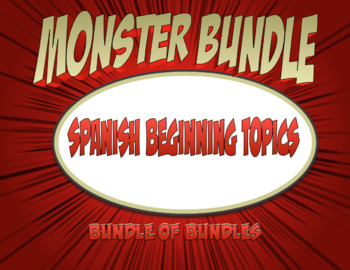 Spanish Beginning Topics Monster Bundle