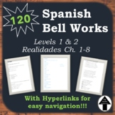 Spanish 1 + 2 Bell Work Full Year Bundle 120 Do Nows, Bell Ringers, Realidades 1