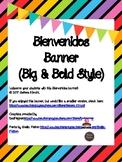 Spanish Bienvenidos Welcome Banner Big & Bold