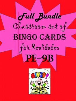 Spanish Bingo Card Bundle for Realidades PE-9B