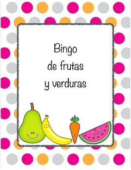 Spanish Bingo for Fruits and Vegetables