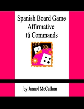 Spanish Board Game - Affirmative Tú Commands