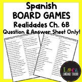 Realidades 1 Chap 6B Board Game Question Sheet ONLY