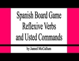 Spanish Board Game:  Reflexive Verbs and Usted Commands