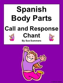 Spanish Body Parts Call and Response Chant - El Cuerpo