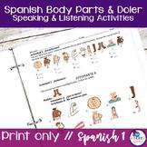 Spanish Body Parts & Doler Listening and Speaking Activities