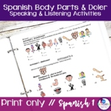 Spanish Body Parts & Doler Listening and Speaking Activities