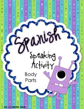 Spanish Listening and Speaking Activity Body Parts