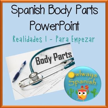Realidades 1 - Para Empezar - Spanish Body Parts PowerPoint