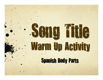 Spanish Body Parts Song Titles