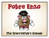 Spanish Body Parts Story - Pobre Enzo - Había una vez - Unit 8