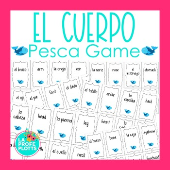 Spanish Body Parts Vocab. ¡Pesca! (Go Fish) Game