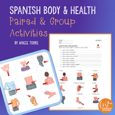 Spanish Body and Health El cuerpo y la salud Paired and Group Activities