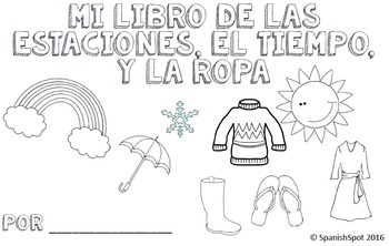 Spanish Booklet- Seasons, weather, clothing-  2 versions i