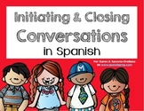 Spanish Bookmarks & Posters for initiating and closing a c