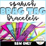 Spanish Brag Tag Bracelets