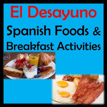 Spanish Breakfast Video Activities Unit - Comidas y Desayuno - Salud