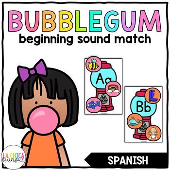 Spanish Bubblegum Beginning Sound Match