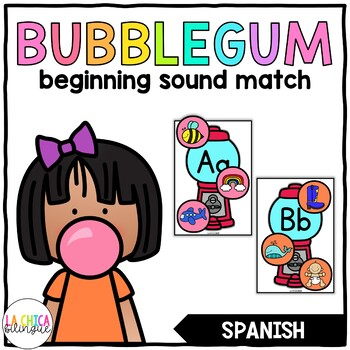Spanish Bubblegum Beginning Sound Match