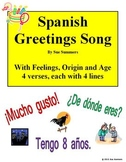 Spanish Greetings Song With Feelings, Origin and Age