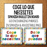 Spanish Bulletin Board Coge lo que necesites Take what you need