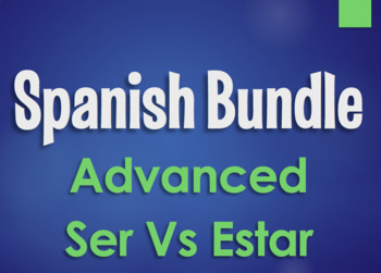 Spanish Bundle:  Advanced Ser Vs Estar