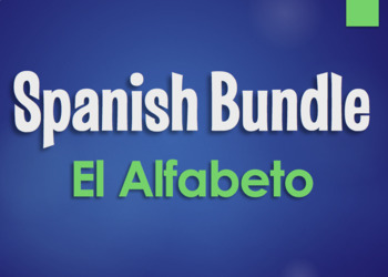 Spanish Bundle:  Alphabet