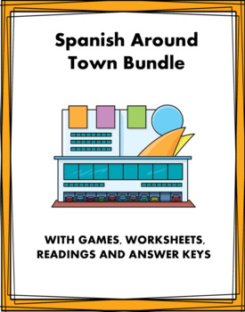Spanish Bundle: Around Town / En la Ciudad: 6 Resources @30% off!