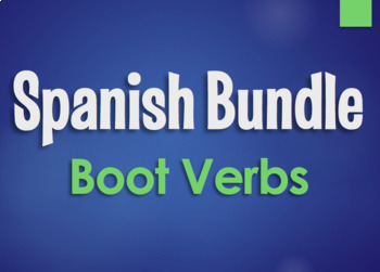 Spanish Bundle:  Boot Verbs