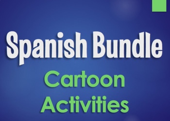Spanish Bundle:  Cartoon Activities